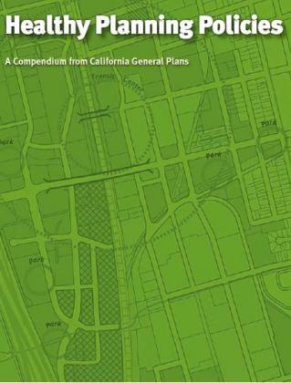 Image of Healthy Planning Policies: A Compendium from California General Plans