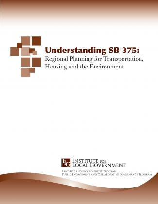 Image of Understanding SB 375: Regional Planning for Transportation, Housing and the Environment