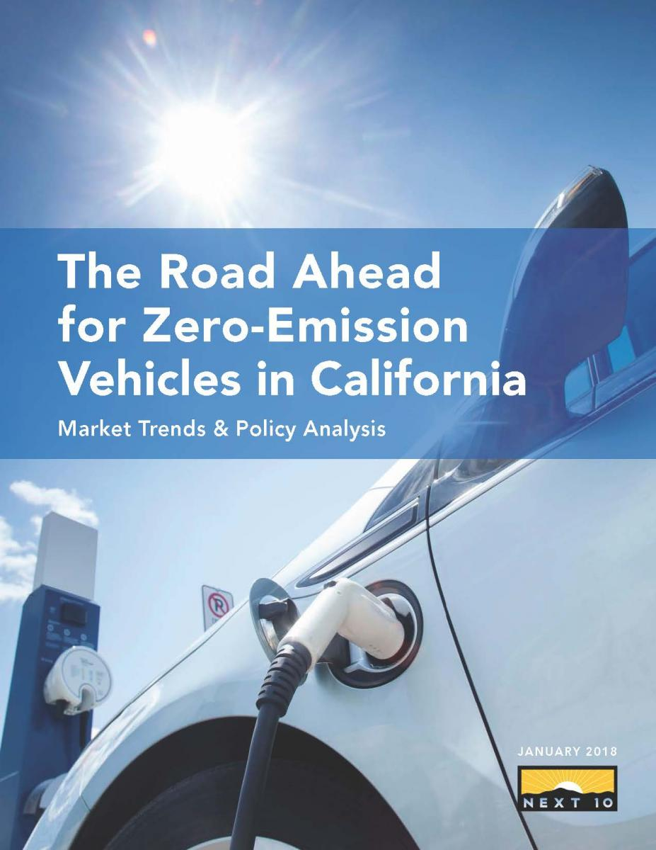 The Road Ahead for Zero Emission Vehicles in California - Institute