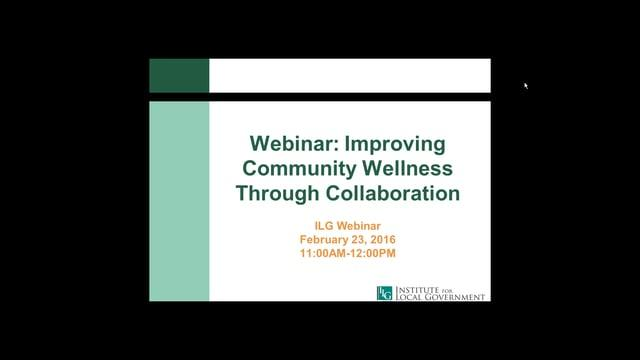 Improving Community Wellness through Collaboration
