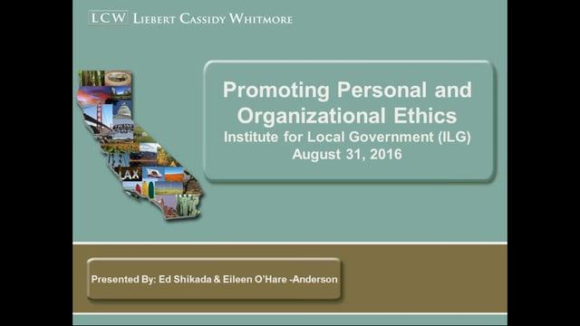 Promoting Personal and Organizational Ethics
