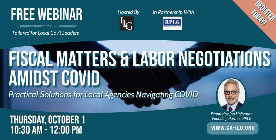 Fiscal Matters & Labor Negotiations: Practical Solutions For Public Agencies During COVID-19