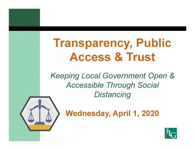 Transparency, Public Access & Trust: